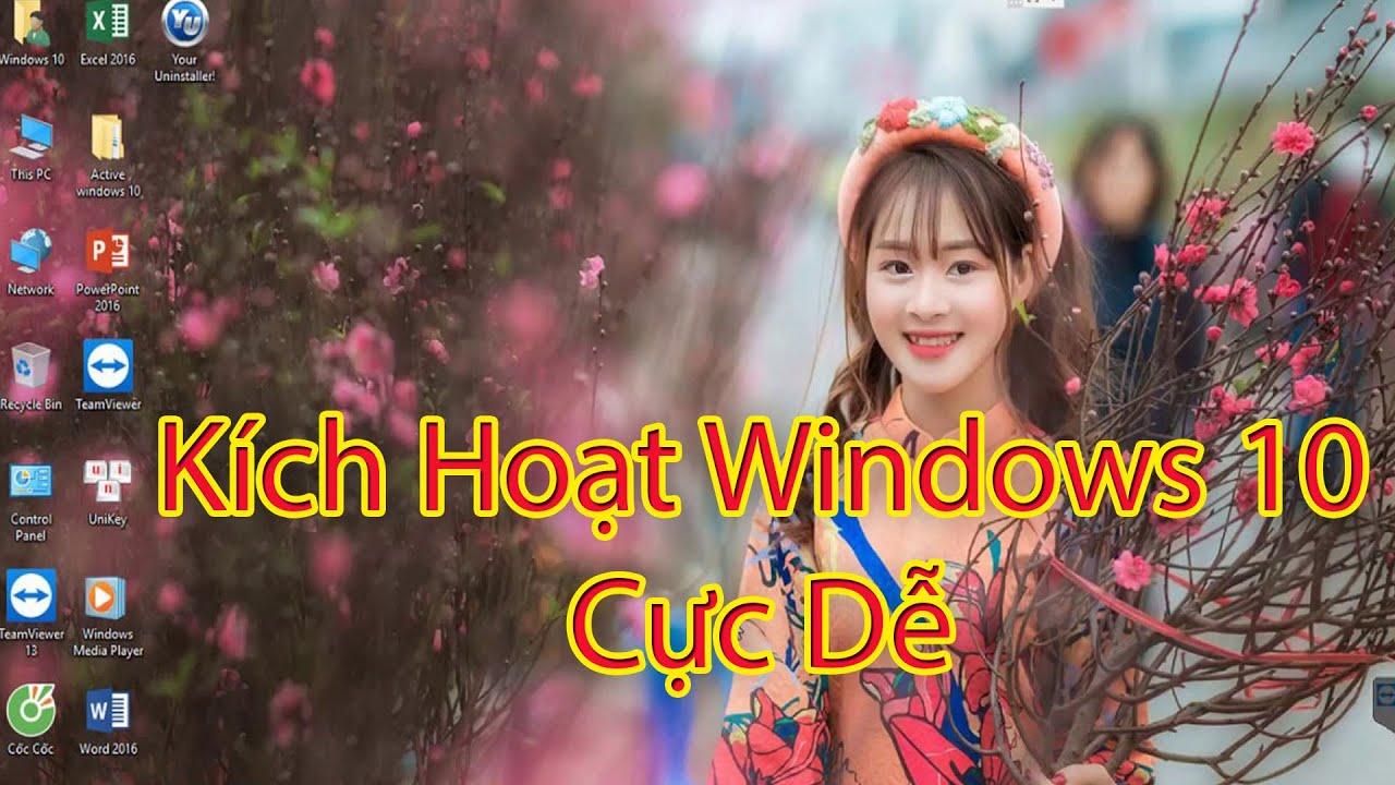 🔴 Kích Hoạt Win 10 1709 1803 1809 1903 Mới Nhất 2019 - Active Windows 10 Siêu Dễ