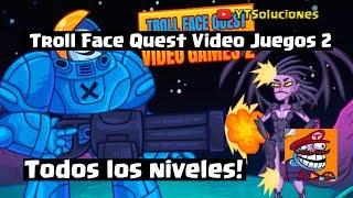 Troll Face Quest Video Games 2 Soluciones - Todos los niveles!