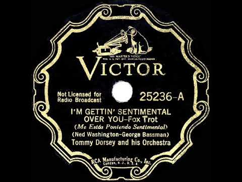 1936 HITS ARCHIVE: I'm Getting Sentimental Over You - Tommy Dorsey