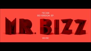 Mr. Bizz - Reversion