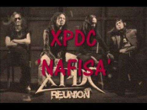 XPDC - Nafisa ~ LIRIK ~