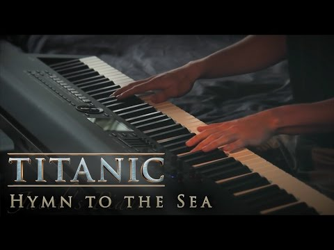 Hymn to the Sea  Titanic  Piano & Strings