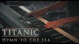 Hymn to the Sea - Titanic | Piano & Strings thumbnail