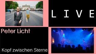 Peter Licht - Kopf zwischen Sterne, live in München / Munich Feierwerk 2019-04-30