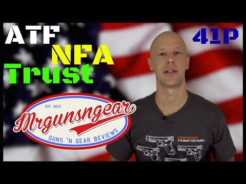 ATF Issues Final Ruling On Trusts & NFA Items.  Time To Act Is Now! (HD)