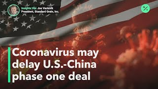 Coronavirus fuels worry over U.S. - China trade deal