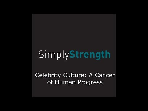 Celebrity Culture: A Cancer of Human Progress