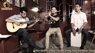Sáo Trúc - Tiếng Hát Giữa Rừng Pác Bó - Bùi Công Thơm - Ngô Vũ Nhật Lam - Hùng Sáo