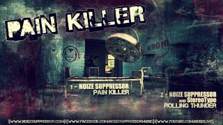 Watch Noize Suppressor Pain Killer video