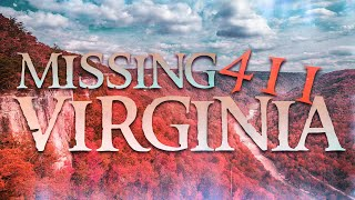 3 Strange & Unsolved Disappearances From Virginia State Parks