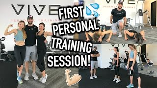 My First Personal Training Session!!