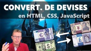 Programmer un convertisseur de devises en HTML, CSS, JavaScript (1/4)