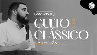Culto Clássico Ao Vivo com Lucas Dias   13/06 - 09h