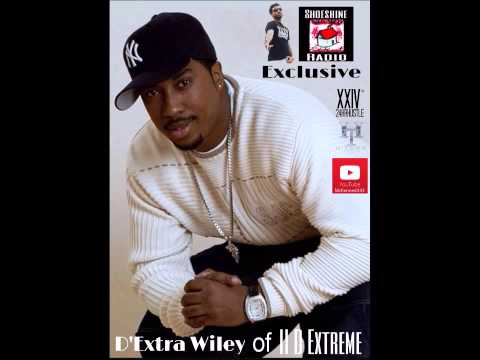 II D Extreme's D Extra Wiley Talks with Shoeshine Radio