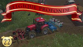 Farming simulator 15 / Episode 22 / Belgique Profonde V2 / Semi