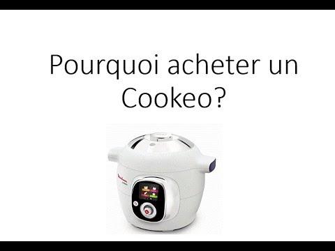 Pourquoi acheter un cookeo ?