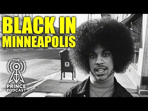 The Prince Podcast - Black In Minneapolis