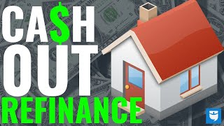 Cash-Out-Refinance | What It Is & How To Use It!