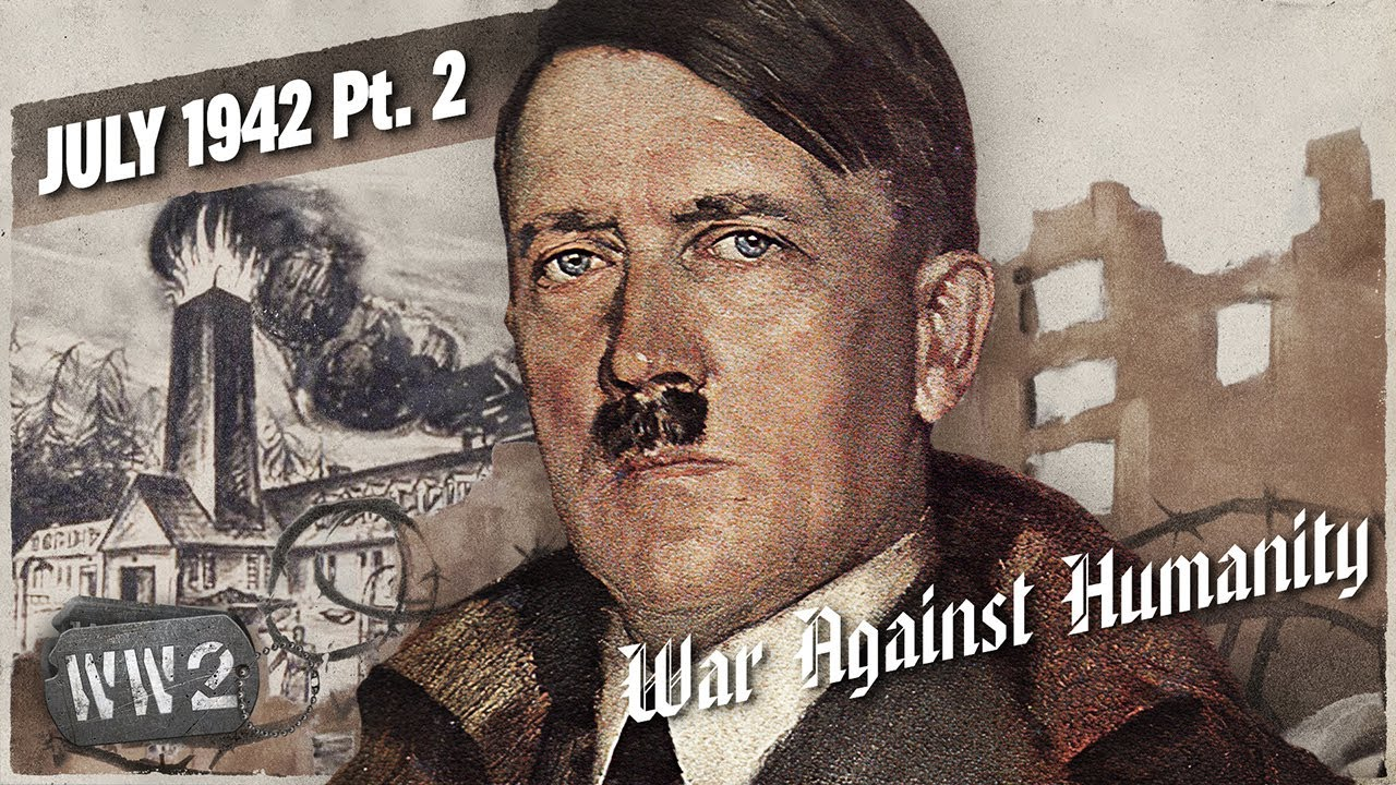 The 100 Deadliest Days of the Holocaust Begin... - WAH 039 - July 1942, Pt .2