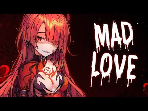 Nightcore - Mad Love - (Lyrics)