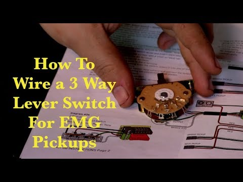 How To Wire a 3 Way Lever Switch For EMG Pickups - YouTube