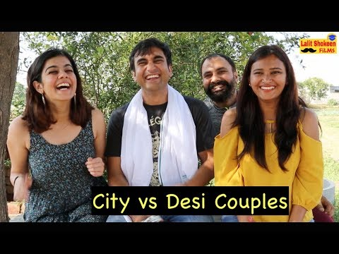 City vs Desi Couples -   Lalit Shokeen Films  