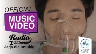 RADIO BAND - JAGA DIA UNTUKKU (Official Music Video)
