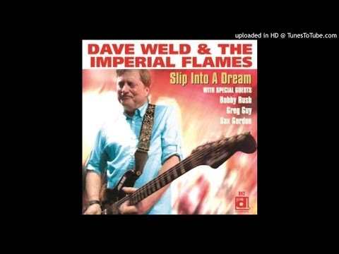 COMENTARIO Dave Weld & The Imperial Flames - Slip Into A Dream