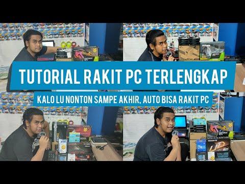 TUTORIAL RAKIT PC TERLENGKAP