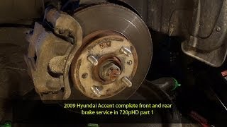 2009 Hyundai Accent complete front and rear brake service in 720pHD part 1