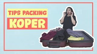 Gambar cover Tips Packing Koper Anti Ribet