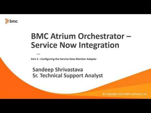 ServiceNow monitor adapter - Documentation for BMC Atrium