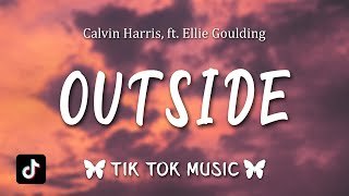 Calvin Harris - Outside (Slowed Tiktok Remix) (Lyrics)