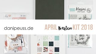 danipeuss.de Kartenkit | April 2018