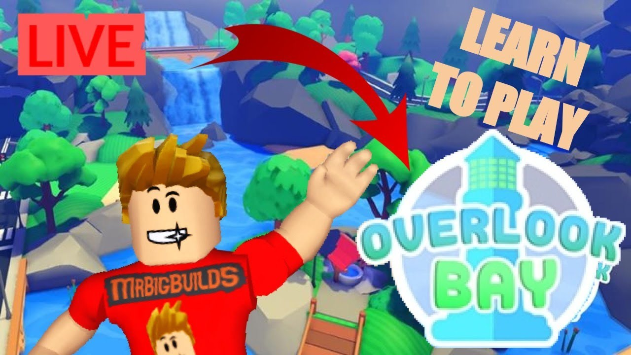 Overlook Bay Gameplay Learn How To Play Roblox Livestream Youtube