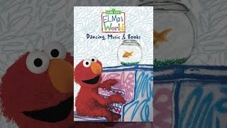 Sesame Street: Elmo ' s World: Tanzen, Musik & Bücher!