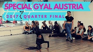 SPECIAL GYAL AUSTRIA 2017 - QUARTER FINAL- DHQ CHICA CHELY (WIN) VS LISETH
