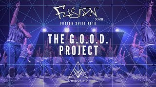 [3rd Place] The G.O.O.D. Project | Fusion XVIII 2018 [@VIBRVNCY Front Row 4K]