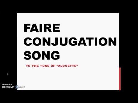 Faire Conjugation Song