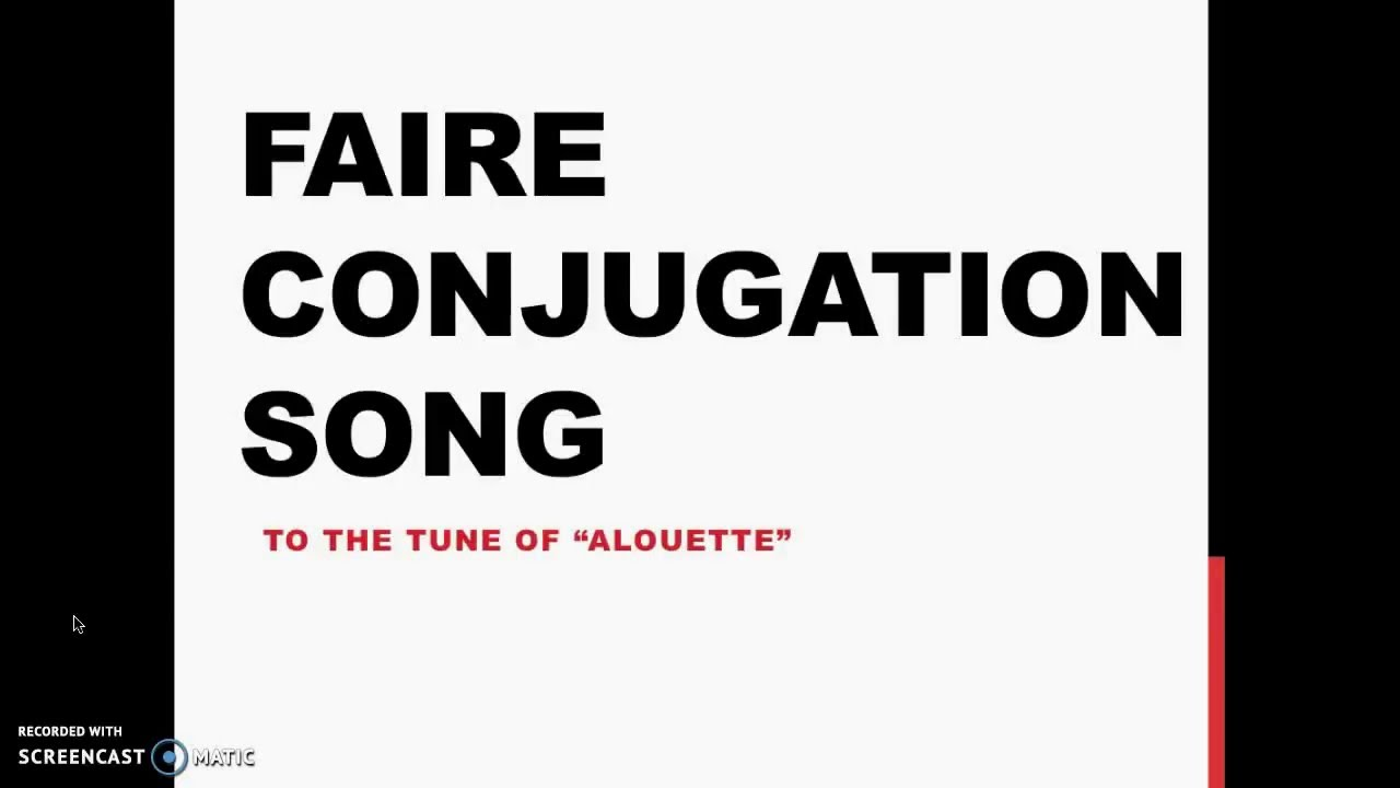 Faire Conjugation Song - YouTube