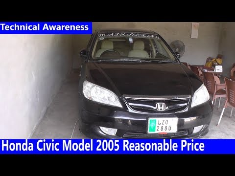 Honda Civic Model 2005 reasonable price |Detailed Review, Specs & Features |