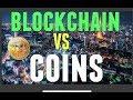Investing in Blockchain VS  COINS