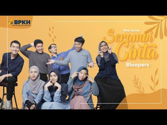 Bloopers Serambi Cinta
