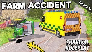 FARM ACCIDENT! THIS COULD BE SERIOUS | Survival Roleplay | Episode 50