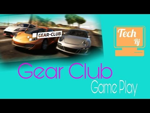 New Racing Game Gear Club Android Best Racing  Gamepaly    Tech Rj