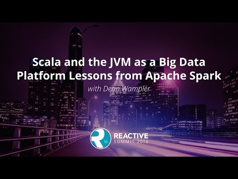 Scala and the JVM as a Big Data Platform Lessons from Apache Spark