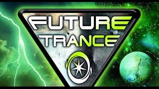 Future Trance 76  Die Immer Lacht ( Mike Candys Remix )