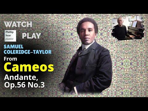 Samuel Coleridge-Taylor: Cameos Op. 56 No. 3 - Andante