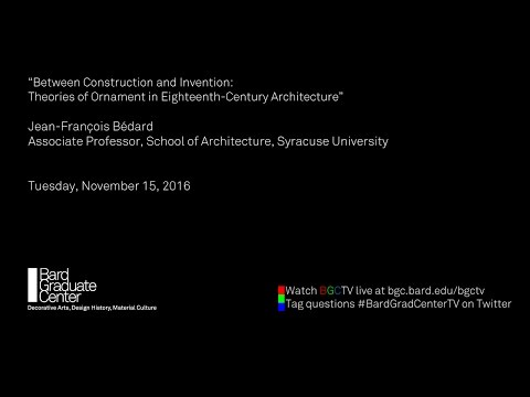 """Between Construction and Invention: Theories of Ornament in Eighteenth-Century Architecture"""""""