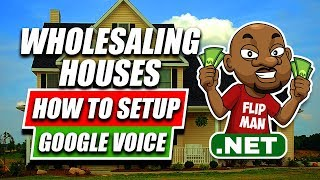 Google Voice for Real Estate and Wholesaling Houses